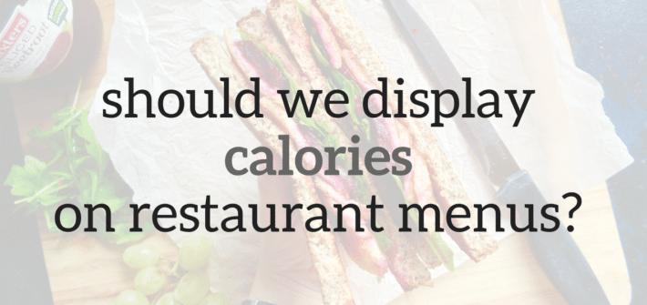 should we display calories on restaurant menus